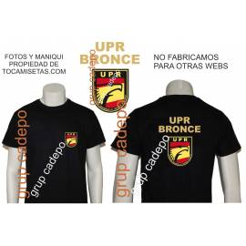CAMISETA UPR BRONCE (UNIDAD PREVENCION Y REACCION)